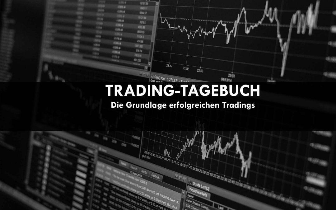 Trading-Tagebuch / Trading-Journal – die Grundlage für erfolgreichen Börsenhandel
