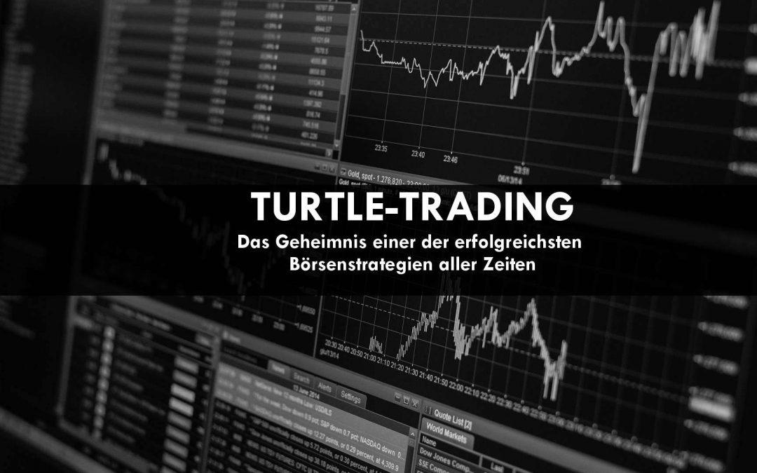 Turtle-Trading – Das Geheimnis einer der erfolgreichsten Börsenstrategien aller Zeiten