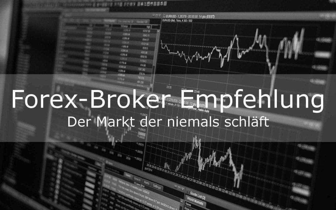 Forex-Broker: Empfehlungen für den erfolgreichen Start am Forex-Markt in 2019
