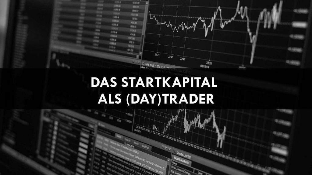 Startkapital Daytrader