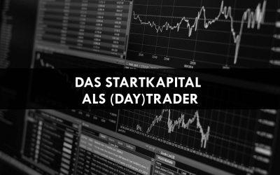 Das notwendige Startkapital für das Daytrading / Trading