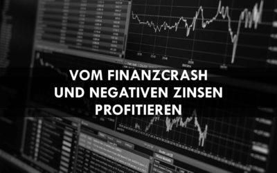 Als Daytrader vom Finanzcrash und negativen Zinsen profitieren